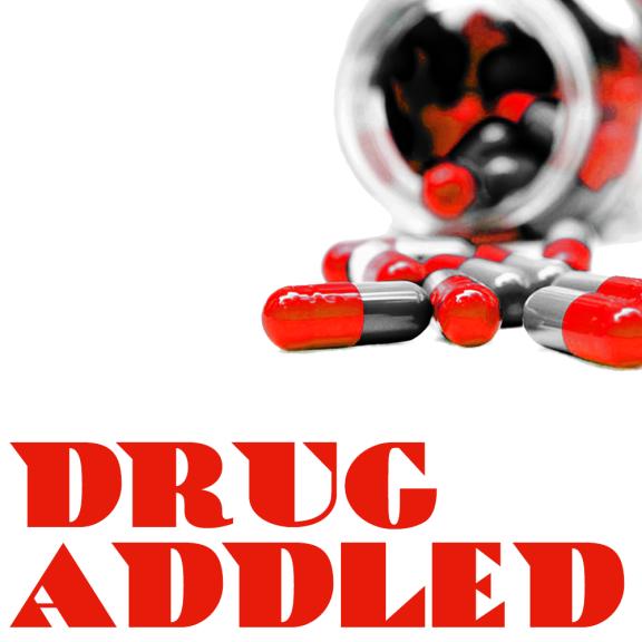Drug Addled