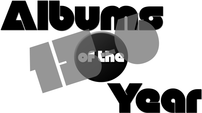 Top 50 Albums of 2013:15-6