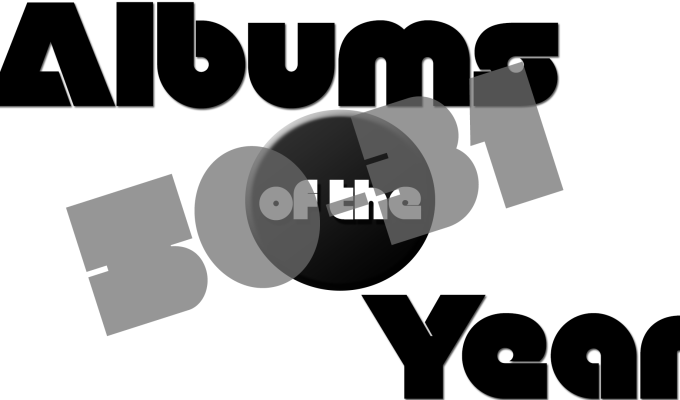 Top 50 Albums of 2013: 50-31