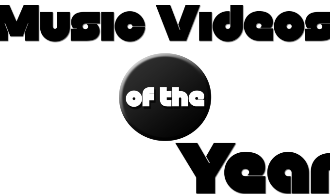 Music Videos of the Year