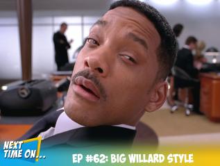 EP #62: Big WillardStyle
