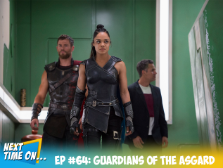 EP #64: Guardians of the Asgard