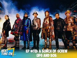 EP #78: A Bunch of Screw Ups And Bob