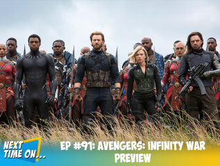 EP #91: Avengers: Infinity War Preview