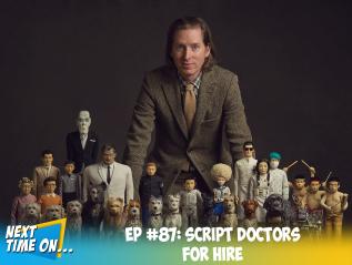 EP #87: Script Doctors ForHire