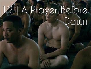 31 Days of Film: A Prayer BeforeDawn