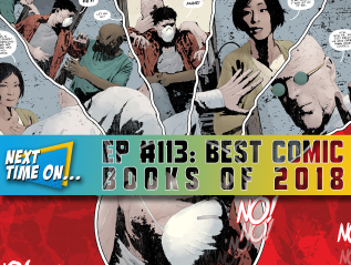 EP #113: Best Comic Books of 2018