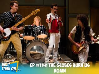 EP #114: The Globes Burn UsAgain