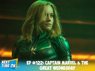 EP #122: Captain Marvel & The GreatWednesday