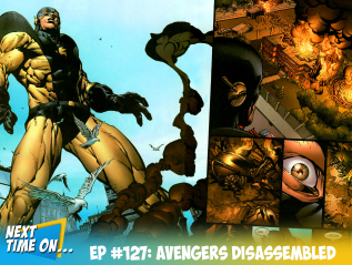 EP #127: Avengers Disassembled