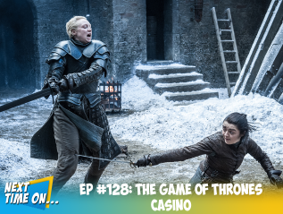 EP #128: The Game of ThronesCasino