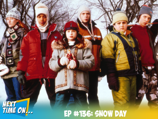 EP #136: Snow Day