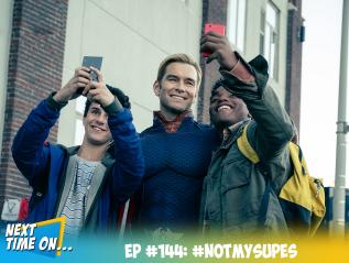 EP #144: #NotMySupes