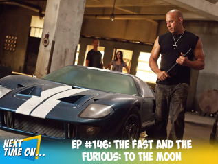 EP #146: The Fast and The Furious: To The Moon
