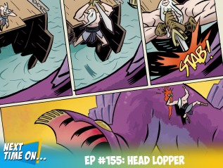 EP #155: Head Lopper