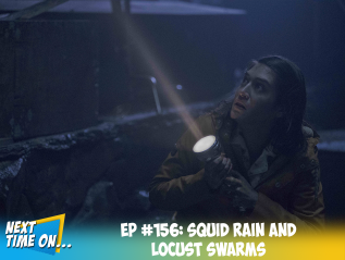 EP #156: Squid Rain and Locust Swarms