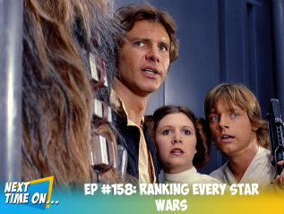 EP #158: Ranking Every Star Wars