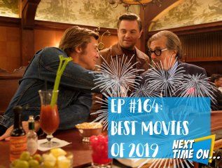 EP #164: Best Movies of 2019