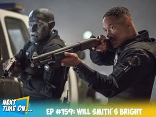 EP #159: Will Smith'sBright