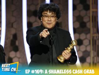 EP #169: A Shameless CashGrab
