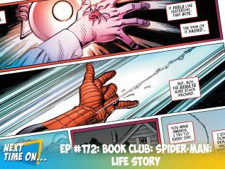 EP #172: Book Club: Spider-Man: LifeStory