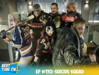 EP #170: SuicideSquad
