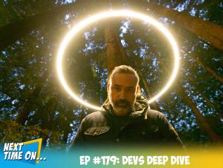 EP #179: Devs DeepDive