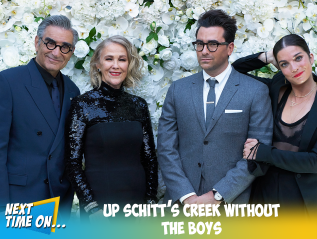 Up Schitt's Creek Without TheBoys