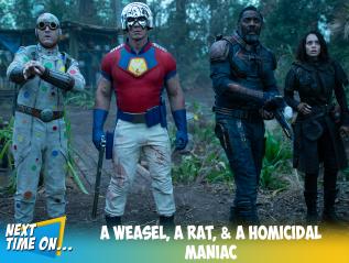 A Weasel, a Rat, & a HomicidalManiac